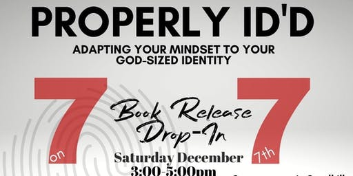 Properly Id'd book launch and drop in~ 7 on the 7th!