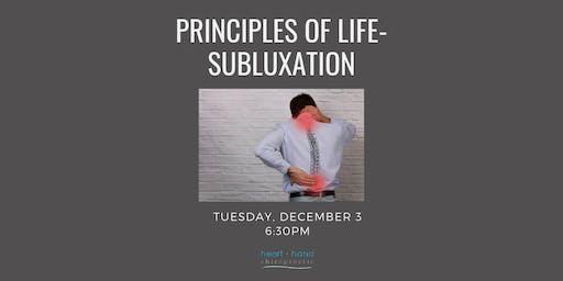 Principles of Life- Subluxation