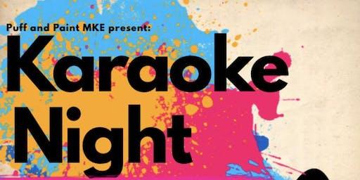 Puff and Paint MKE presents: Karaoke Night