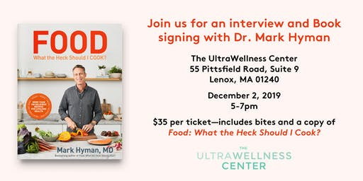 An Evening Celebrating Healthy, Delicious Food with Dr. Mark Hyman