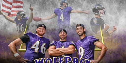 Baltimore Ravens WOLFPACK VIP Experience w/ Justin TUCKER, Sam KOCH & Morgan COX