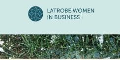 Latrobe Women in Business Annual General Meeting