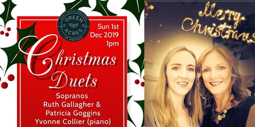 Christmas Duets - Green Acres, Wexford