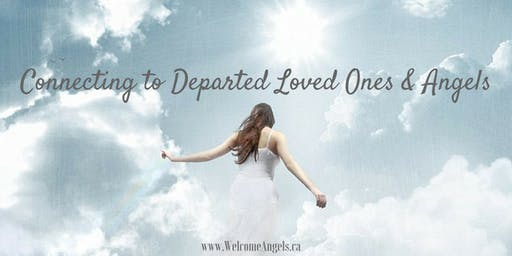 Connecting to Departed Loved Ones & Angels