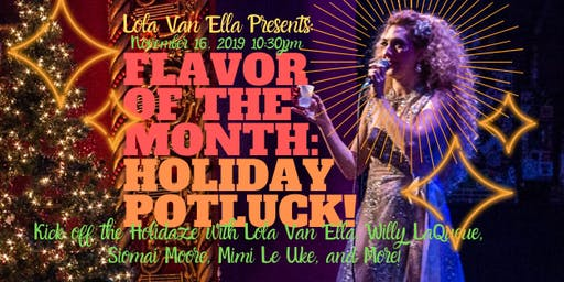 Flavor of the Month: Holiday Potluck!