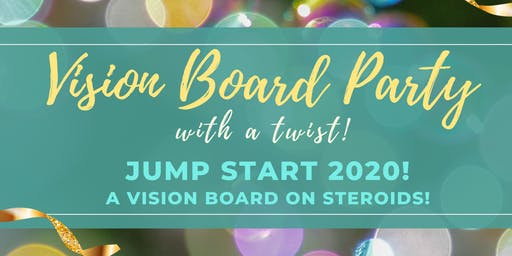 Vision Board Party with a Twist!