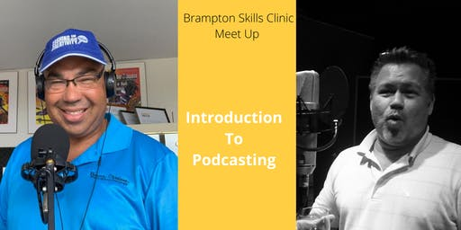 Introduction To Podcasting - Brampton Business Skills Clinic