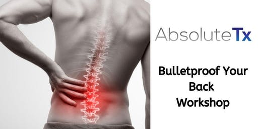 Bulletproof Your Back Workshop