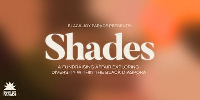 SHADES: a fundraising affair exploring diversity within the black diaspora