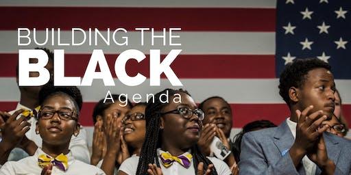 Building the Black Agenda