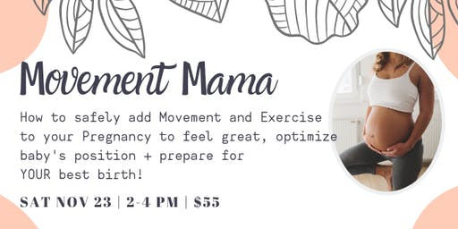 Movement Mama: How to feel great in pregnancy + prepare for your best birth
