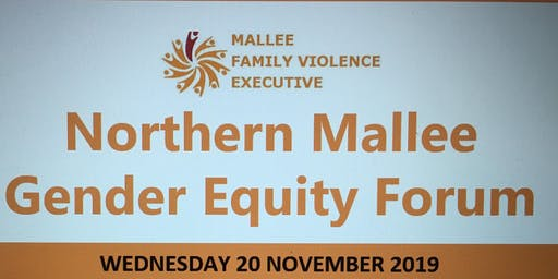Mallee Family Violence Executive Gender Equity Forum