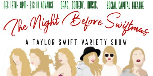 The Night Before Swiftmas: A Taylor Swift Variety Show