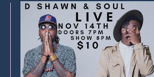 Dshawn & Soul