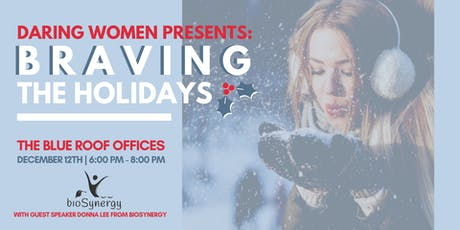 Daring Women Presents: Braving the Holidays tickets