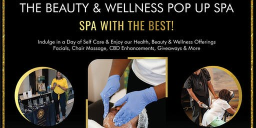 The Beauty & Wellness Pop Up Spa