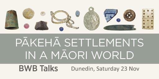 BWB Talk: Pākehā Settlements in a Māori World