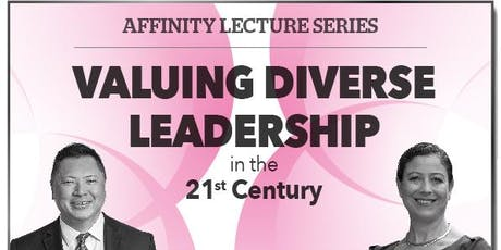 Affinity Lecture Series : Valuing Diverse Leadership in the 21st Century tickets