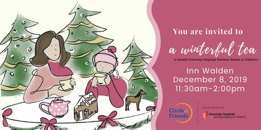 A Winterful Tea to benefit UH Rainbow Babies and Children's Hospital