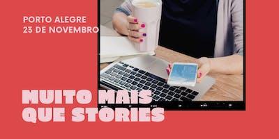 Muito Mais Que Stories