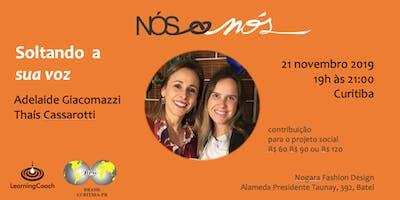 Soltando a sua voz - Curitiba - 21/nov