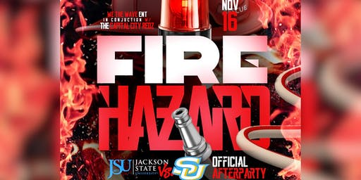 """FIRE HAZARD"" Official JSU vs SU BoomBox Classic Afterparty"