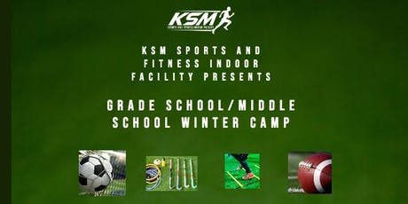 KSM Sports and Fitness Presents Winter Grade School/Middle School Camp tickets