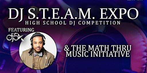 DJ S.T.E.A.M. Expo