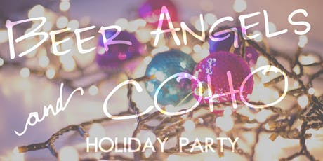 BEER ANGELS + COHO HOLIDAY PARTY tickets