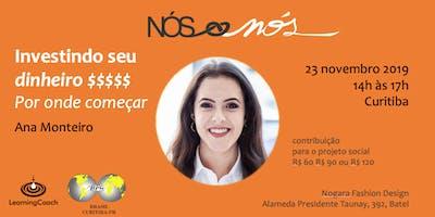 Investindo seu dinheiro - Curitiba - 23/nov