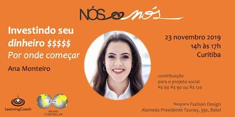 Investindo seu dinheiro - Curitiba - 23/nov ingressos