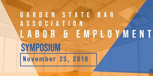 2019  GSBA Labor and Employment Symposium