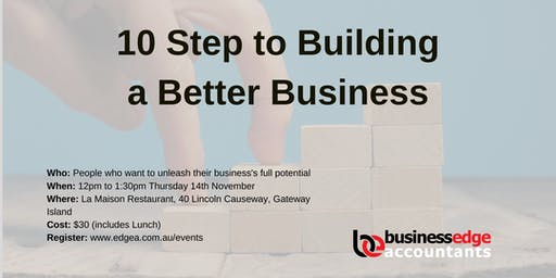 10 Steps to Building a Better Business
