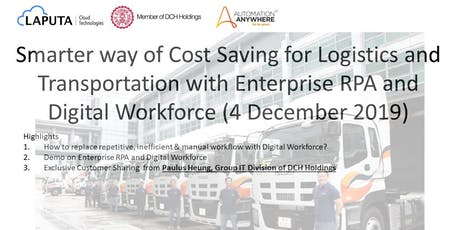 Smarter way of Cost Saving  for Logistics -RPA & Digital Workforce tickets