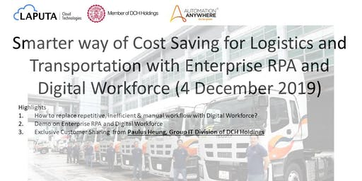 Smarter way of Cost Saving  for Logistics -RPA & Digital Workforce