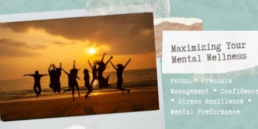 Maximizing Your Mental Wellness - Portage