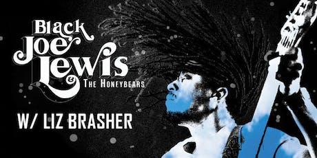 Black Joe Lewis w/ Liz Brasher tickets