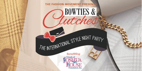 Bowties & Clutches® - 8th Annual, Benefiting Joshua House tickets