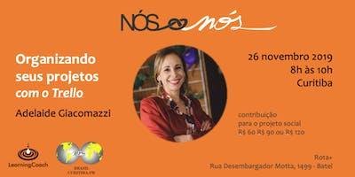 Organizando seus projetos com o Trello - Curitiba - 26/nov