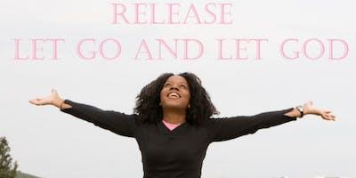 Release: Let Go And Let God