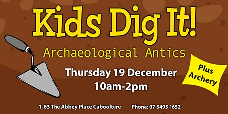 Kids Dig It! - Archaeological Antics tickets