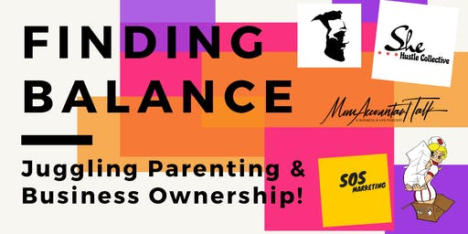 Finding Balance - Entrepreneur Parents Speak