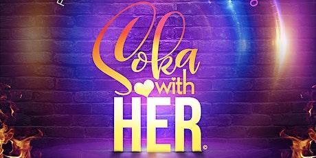 Soka With Her 2020 tickets