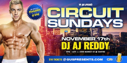 CIRCUIT SUNDAYS | MONTHLY CASTRO TEA DANCE