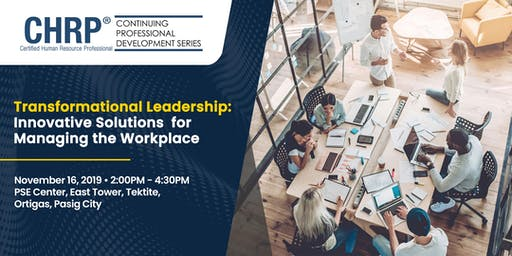 Transformational Leadership-Innovative Solutions for Managing the Workplace