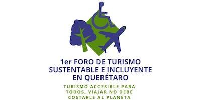 1er Foro de Turismo Sustentable e Incluyente en Querétaro