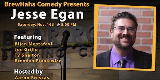 BrewHaha Comedy Presents Jesse Egan