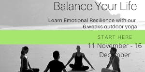 Learn Emotional Resilience 6 Weeks Yoga Workshop