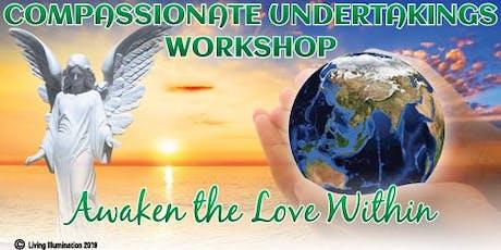 Compassionate Undertakings Workshop - Melbourne! tickets
