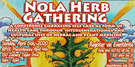 4th Annual NOLA Herb Gathering tickets